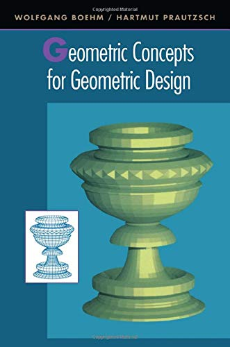 9781568810041: Geometric Concepts for Geometric Design