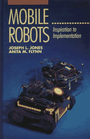 9781568810119: Mobile Robots: Inspiration to Implementation, Second Edition