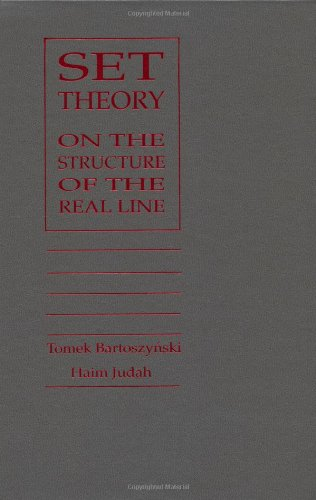 9781568810447: Set Theory: On the Structure of the Real Line