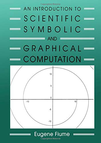 9781568810515: An Introduction to Scientific, Symbolic, and Graphical Computation