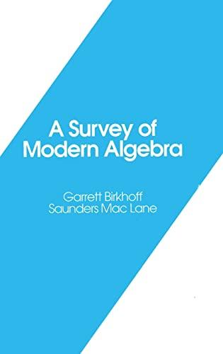 9781568810683: A Survey of Modern Algebra (Akp Classics)