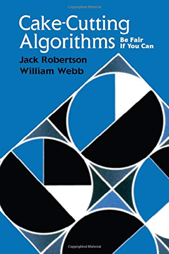 9781568810768: Cake-Cutting Algorithms: Be Fair if You Can