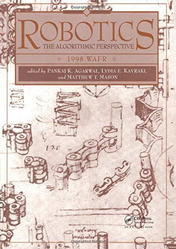 9781568810812: Robotics: The Algorithmic Perspective: WAFR 1998