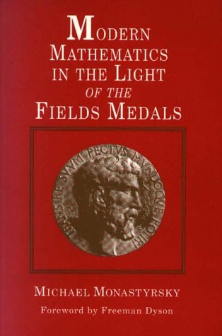 9781568810836: Modern Mathematics in the Light of the Fields Medals