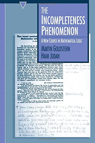 9781568810935: The Incompleteness Phenomenon: New Course in Mathematical Logic
