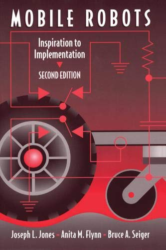 9781568810973: Mobile Robots: Inspiration to Implementation, Second Edition