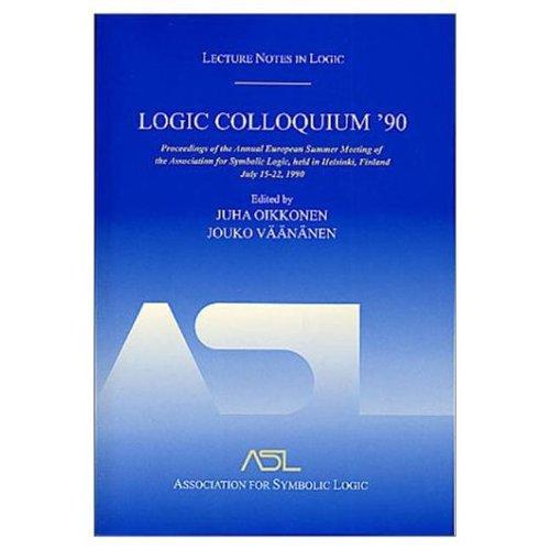 LOGIC COLLOQUIUM '90: LECTURE NOTES IN LOGIC, 2: Oikkonen, Juha (editor)