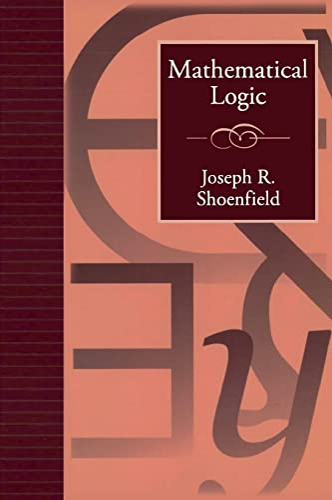 9781568811352: Mathematical Logic (Addison-Wesley Series in Logic)