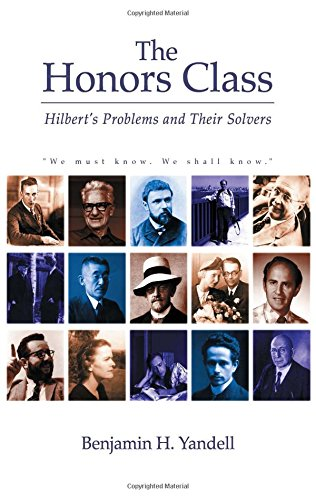 9781568811413: The Honors Class: Hilbert's Problems and Their Solvers