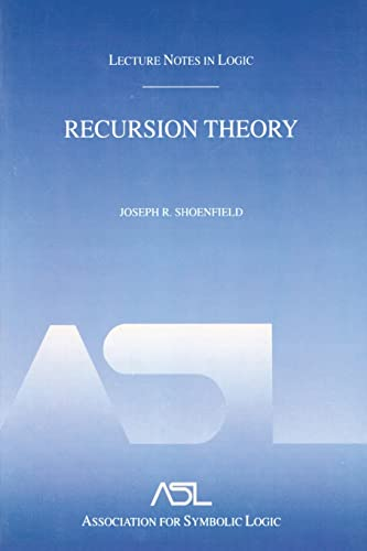 Recursion Theory; Lecture Notes in Logic 1.: Shoenfield, Joseph R.
