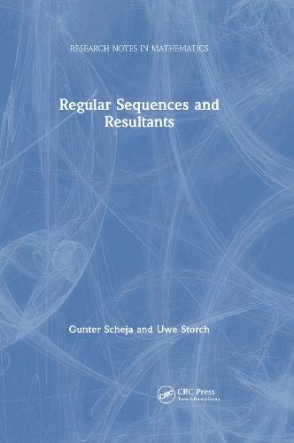 9781568811512: Regular Sequences and Resultants