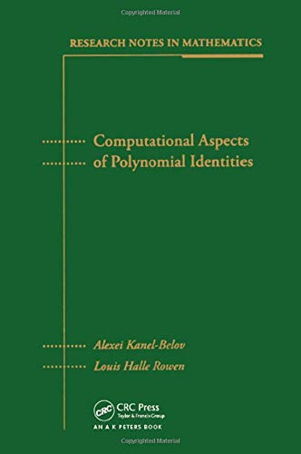 9781568811635: Computational Aspects of Polynomial Identities (Research Notes in Mathematics)