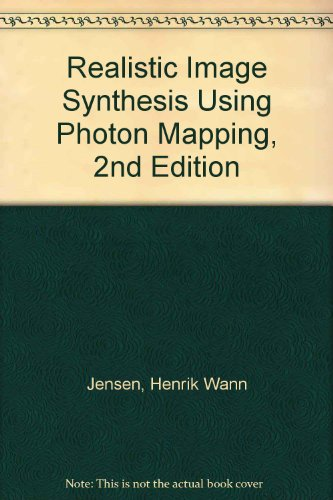 9781568811970: Realistic Image Synthesis Using Photon Mapping, 2nd Edition