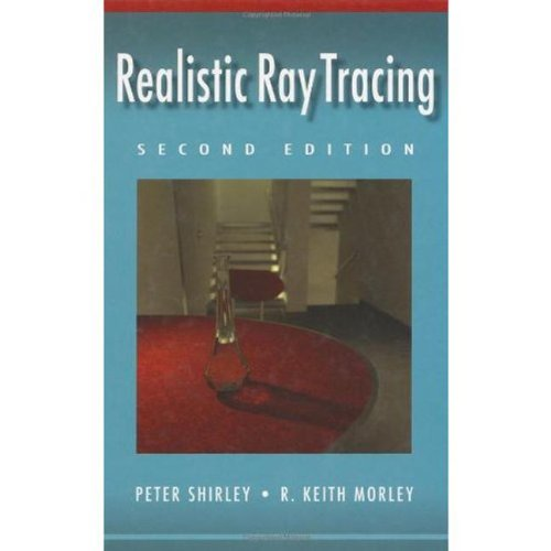 9781568811987: Realistic Ray Tracing, Second Edition