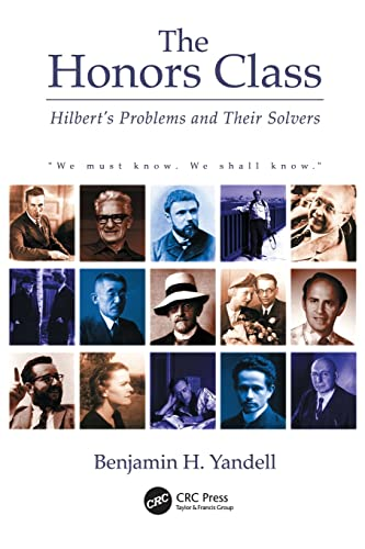 9781568812168: The Honors Class: Hilbert's Problems and Their Solvers