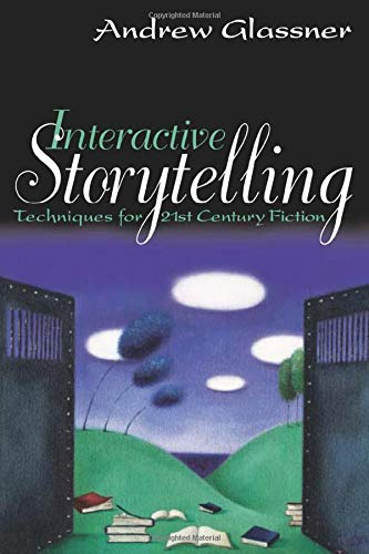 9781568812212: Interactive Storytelling: Techniques for 21st Century Fiction