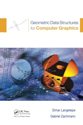 9781568812359: Geometric Data Structures for Computer Graphics