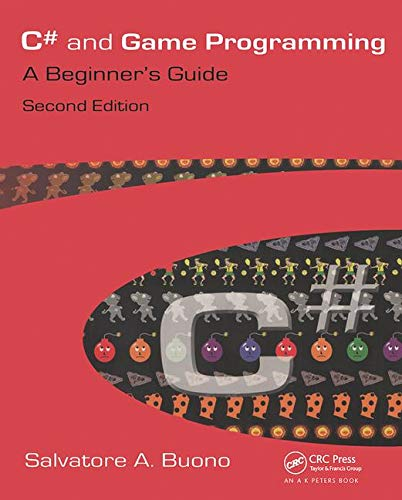 9781568812366: C# and Game Programming (Second Edition): A Beginner's Guide