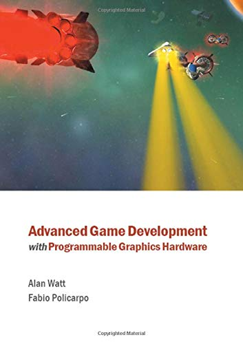 9781568812403: Advanced Game Development with Programmable Graphics Hardware