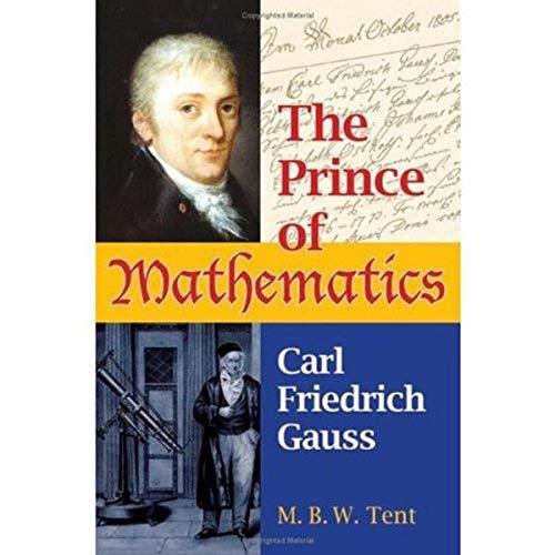 9781568812618: The Prince of Mathematics: Carl Friedrich Gauss
