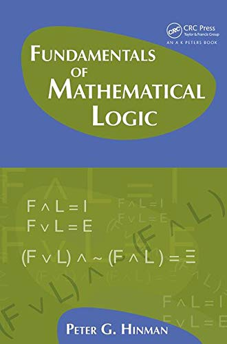9781568812625: Fundamentals of Mathematical Logic