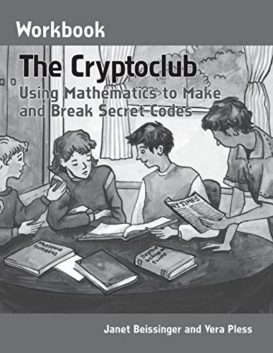 9781568812984: The Cryptoclub Workbook: Using Mathematics to Make and Break Secret Codes
