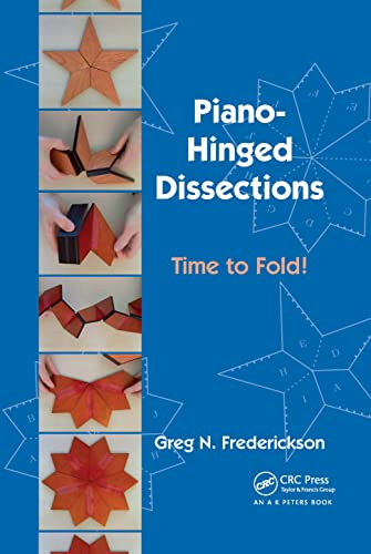 9781568812991: Piano-Hinged Dissections: Time to Fold!