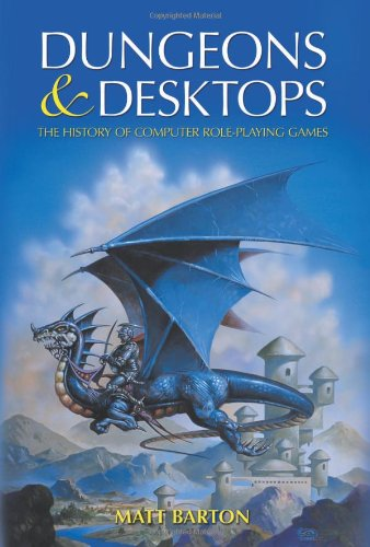 9781568814117: Dungeons and Desktops: The History of Computer Role-Playing Games