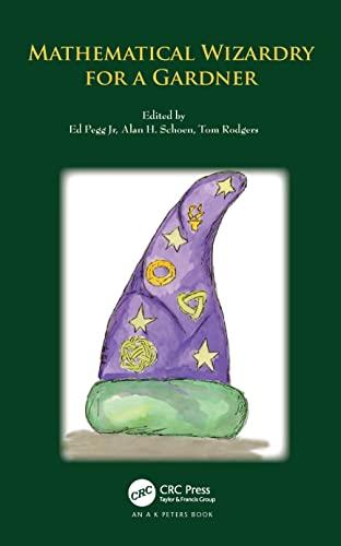 9781568814476: Mathematical Wizardry for a Gardner