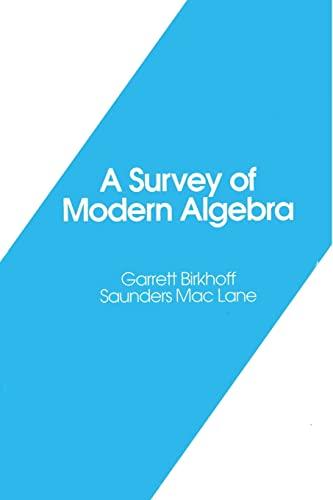 9781568814544: A Survey of Modern Algebra (Akp Classics)