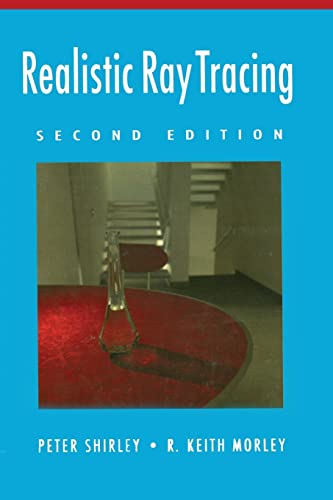 9781568814612: Realistic Ray Tracing, Second Edition