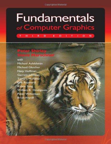 Fundamentals of Computer Graphics: Peter Shirley, Michael
