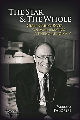9781568815831: The Star and the Whole: Gian-Carlo Rota on Mathematics and Phenomenology
