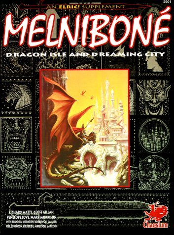 9781568820019: Melnibone: Dragon Isle and Dreaming City (An Elric Supplement)