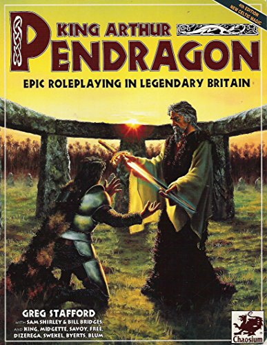 King Arthur Pendragon: Epic Roleplaying in Legendary Britain (1568820062) by Greg Stafford; Sam Shirley