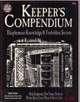 Keeper's Compendium: Blasphemous Knowledge & Forbidden Secrets (Call of Cthulhu Reloplaying Game Ser) (1568820100) by Herber, Keith