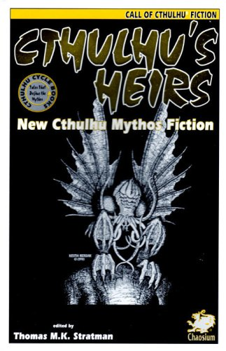 Cthulhu's Heirs: New Cthulhu Mythos Fiction: Stratman, Thomas M.K.