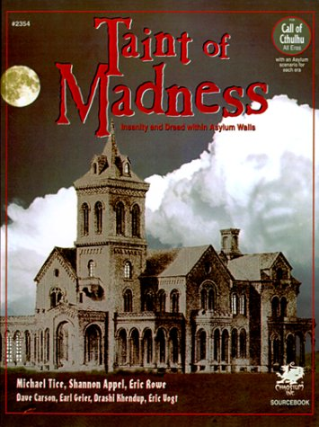 9781568820422: Taint of Madness: Insanity and Dread within Asylum Walls (Call of Cthulhu Roleplaying.)