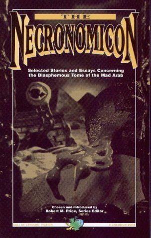 The Necronomicon: Selected Stories & Essays Concerning: Silverberg, Robert, Brunner,
