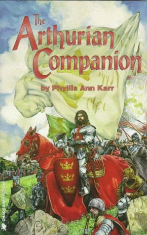9781568820965: The Arthurian Companion: The Legendary World of Camelot and the Round Table (Pendragon Fiction)