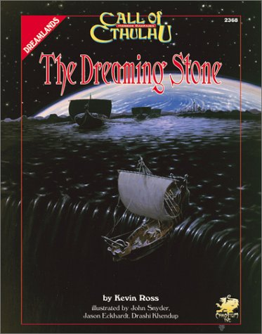 9781568821016: The Dreaming Stone (Call of Cthulhu Horror Roleplaying, Dreamlands Campaign, #2368)