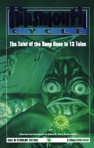 9781568821139: The Innsmouth Cycle: The Taint of the Deep Ones (Call of Cthulhu Fiction)