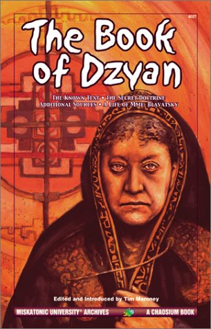 9781568821146: The Book of Dzyan: Being a Manuscript Curiously Received by Helena Petrovna Blavatsky with Diverse a