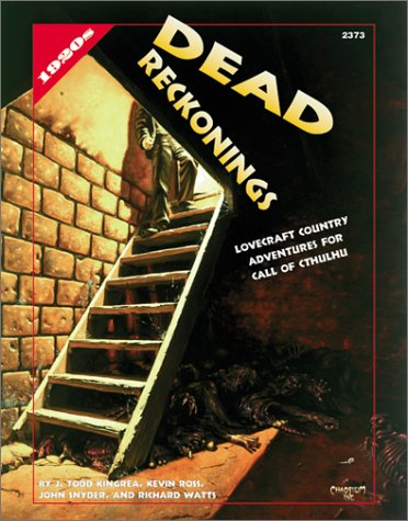 Dead Reckonings (Call of Cthulhu Roleplaying Game): Kevin Ross