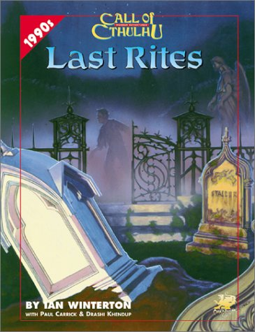 9781568821375: Last Rites: Four Present-Day Adventures for Call of Cthulhu (Call of Cthulhu Roleplaying Game)