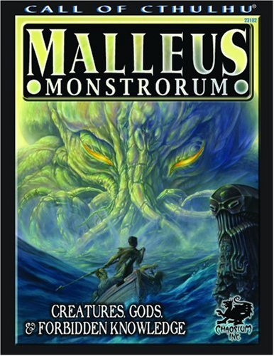 9781568821795: Malleus Monstrorum: Creatures, Gods, & Forbidden Knowledge (Call of Cthulhu Horror Roleplaying) (Call of Cthulhu Roleplaying)