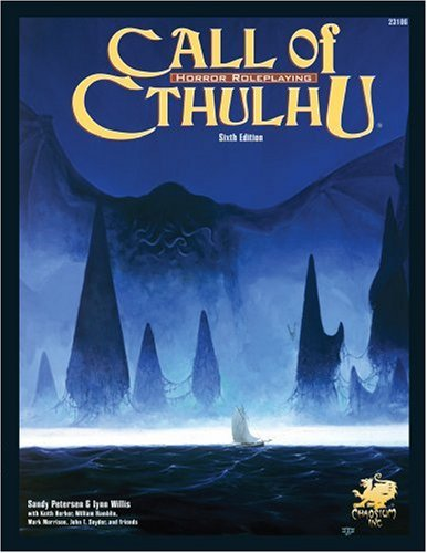 Call of Cthulhu: Horror Roleplaying in the: Petersen, Sandy; Willis,
