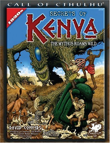Secrets of Kenya: The Mythos Roams Wild (Call of Cthulhu): David Conyers