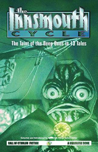 9781568821993: The Innsmouth Cycle: The Taint of the Deep Ones in 13 Tales