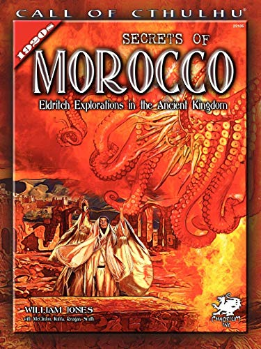 9781568822495: Secrets of Morocco: Eldritch Explorations in the Ancient Kingdom (Call of Cthulhu Novel)
